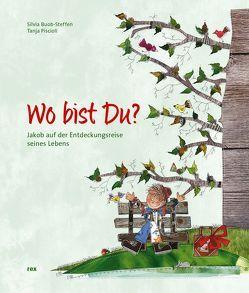 Wo bist Du? von Buob-Steffen,  Silvia, Piscioli,  Tania