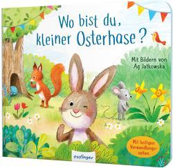 Wo bist du, kleiner Osterhase? von Jatkowska,  Ag, Tress,  Sylvia