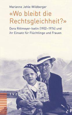 «Wo bleibt die Rechtsgleichheit?» von Jehle-Wildberger,  Marianne, VGS Verlagsgemeinschaft St. Gallen