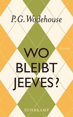 Wo bleibt Jeeves? von Schlachter,  Thomas, Wodehouse,  P.G.