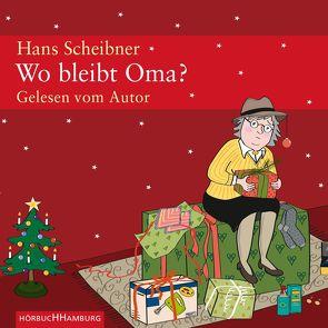 Wo bleibt Oma? von Scheibner,  Hans