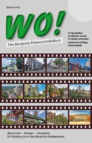 WO! – Das Bergische Fehlersuchbild-Buch von Ullrich,  Sandra