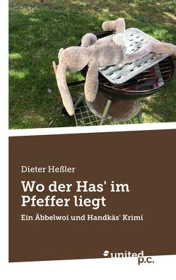 Wo der Has' im Pfeffer liegt von Heßler,  Dieter