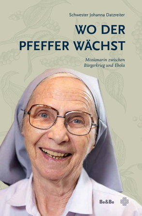 Wo der Pfeffer wächst von Datzreiter,  Schwester Johanna, Mock,  Edith, Wallner,  Pater Karl