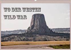 Wo der Westen wild war (Wandkalender 2020 DIN A2 quer) von Flori0