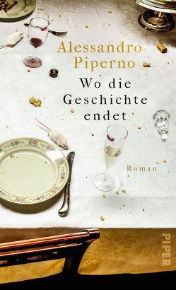 Wo die Geschichte endet von Kleiner,  Barbara, Piperno,  Alessandro