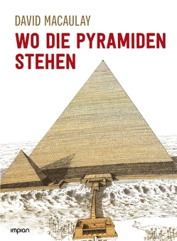 Wo die Pyramiden stehen von Macaulay,  David, Magin,  Ulrich