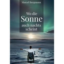 Wo die Sonne auch nachts scheint von Bergmann,  Marcel
