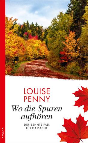 Wo die Spuren aufhören von Leeb,  Sepp, Penny,  Louise