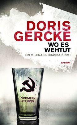 Wo es wehtut von Gercke,  Doris