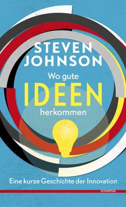 Wo gute Ideen herkommen. – Archiv von Johnson,  Steven, Pfingstl,  Michael