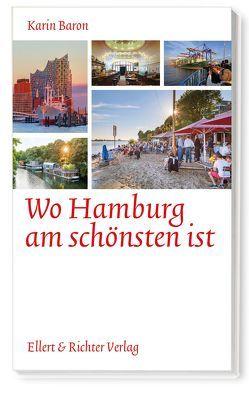 Wo Hamburg am schönsten ist von Baron,  Karin