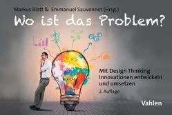 Wo ist das Problem? von Blatt,  Markus, Sauvonnet,  Emmanuel