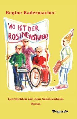 Wo ist der Rosinenstuten? von Radermacher,  Regine