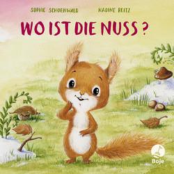 Wo ist die Nuss? von Reitz,  Nadine, Schoenwald,  Sophie