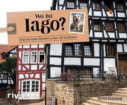 Wo ist Iago? von Rohrberg,  Bernd