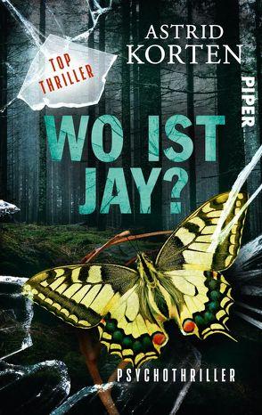WO IST JAY? von Korten,  Astrid