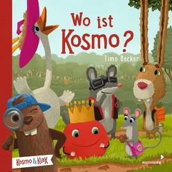 Wo ist Kosmo? von Becker,  Timo