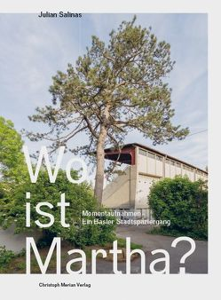 Wo ist Martha? von Ciarloni,  Sibylle, Gerig,  Karen N., Salinas,  Julian