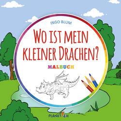 Wo ist mein kleiner Drachen? – MALBUCH von Blum,  Ingo, Pahetti,  Antonio