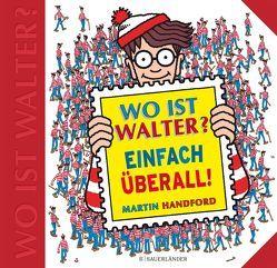 Wo ist Walter? Einfach überall von Borawski,  Cordula, Handford,  Martin