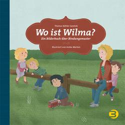 Wo ist Wilma? von Köhler-Saretzki,  Thomas, Merten,  Anika