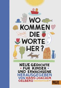 Wo kommen die Worte her? von Berner,  Rotraut Susanne, Gelberg,  Hans-Joachim