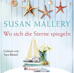 Wo sich die Sterne spiegeln von Blümel,  Yara, Mallery,  Susan