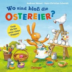Wo sind bloß die Ostereier? von Német,  Andreas, Schmidt,  Hans-Christian