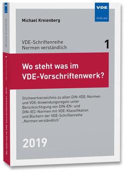 Wo steht was im VDE-Vorschriftenwerk? 2019 von Kreienberg,  Michael