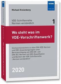 Wo steht was im VDE-Vorschriftenwerk? 2020 von Kreienberg,  Michael