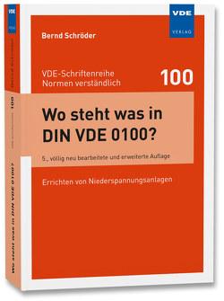 Wo steht was in DIN VDE 0100? von Schroeder,  Bernd
