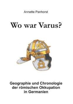 Wo war Varus? von Panhorst,  Annette