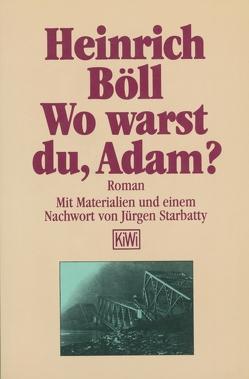 Wo warst du Adam von Böll,  Heinrich