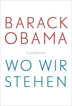 Wo wir stehen von Obama,  Barack, Riesselmann,  Kirsten