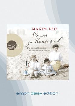 Wo wir zu Hause sind (DAISY Edition) von Leo,  Maxim, Noethen,  Ulrich