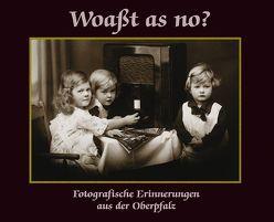 Woaßt as no? von Angerer,  Birgit, Heimrath,  Ralf