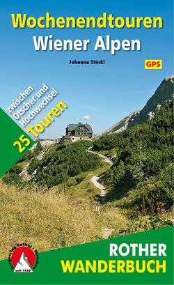 Wochenendtouren Wiener Alpen von Stöckl,  Johanna