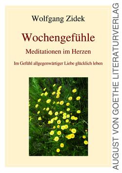 Wochengefühle von Zidek,  Wolfgang