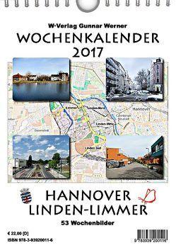 Wochenkalender 2017 Hannover Linden-Limmer von Werner,  Gunnar