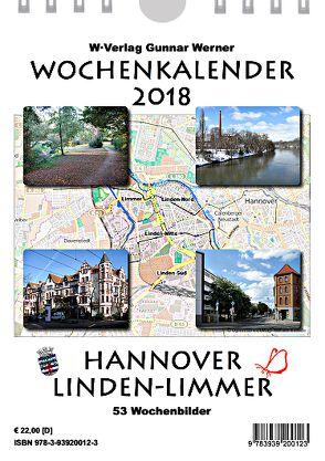 Wochenkalender 2018 Hannover Linden-Limmer von Werner,  Gunnar