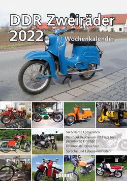 Wochenkalender DDR Zweiräder 2022 von garant Verlag GmbH