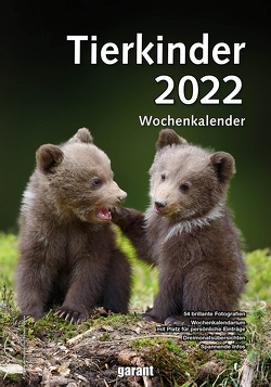 Wochenkalender Tierkinder 2022 von garant Verlag GmbH