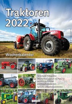 Wochenkalender Traktoren 2022 von garant Verlag GmbH