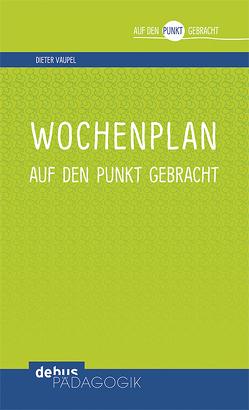 Wochenplan von Vaupel,  Dieter
