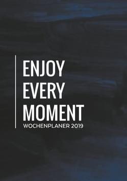 Wochenplaner 2019 – Monatskalender, Tagesplaner und Kalender in Einem – Januar bis Dezember 2019 – Dein Planer, Taschenkalender, Terminplaner und Terminkalender von Leben nach Plan