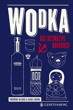 Wodka von Boons,  Isabel, Du Bois,  Frédéric