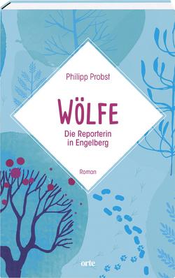 Wölfe von Probst,  Philipp