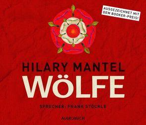 Wölfe von Mantel,  Hilary, Stoeckle,  Frank, Wollny,  Julian