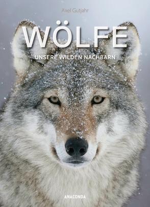 Wölfe von Gutjahr,  Axel